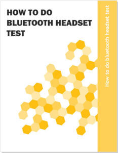 How to do bluetooth headset test